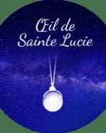 Oeil de Sainte Lucie